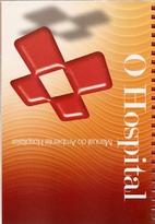 O Hospital, Manual do Ambiente Hospitalar by…