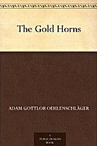 The Gold Horns by Adam Oehlenschläger