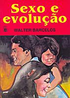 Sexo e Evolução by Walter Barcelos