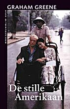 De stille Amerikaan by Graham Greene