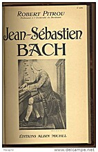 Jean-Sébastien Bach by Robert Pitrou