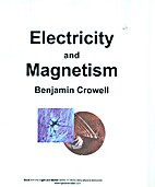 Electricity and Magnetism (Light and Matter,…
