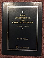 State Constitutional Law: Cases and…