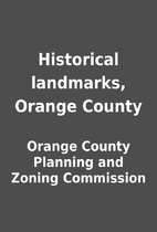 Historical landmarks, Orange County by…