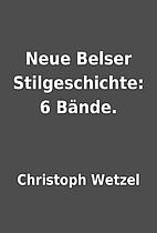 Neue Belser Stilgeschichte: 6 Bände. by…