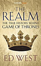 The Realm: The True History behind Game of…