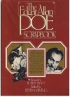 The Edgar Allan Poe Scrapbook by Peter…