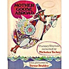 Mother Goose Abroad by Nicholas Tucker