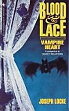Blood & Lace: Vampire Heart by Joseph Locke