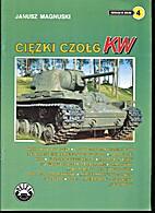 Ciezki Czolg by Janusz Magnuski