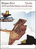 Storia dell'architettura moderna vol. 1…
