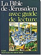 La Bible de Jérusalem : avec guide de…