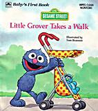 Sesame Street: Little Grover Takes a Walk…