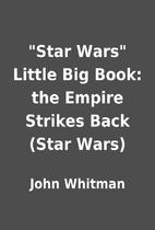 Star Wars Little Big Book: the Empire…