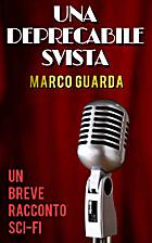Una Deprecabile Svista (Italian Edition) by…