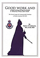 Good work and friendship : the Victoria…