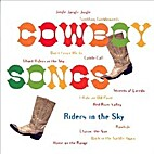 Cowboy Songs [Sound Recording] by Riders in…