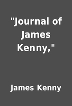 Journal of James Kenny, by James Kenny