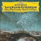 Symphonie Fantastique [audio recording] by…