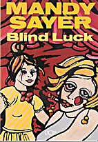 Blind Luck (Uqp Fiction) by Mandy Sayer