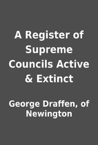 A Register of Supreme Councils Active &…