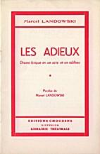 Les Adieux by Marcel Landowski