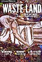 Waste Land [2010 Documentary film] by Lucy…