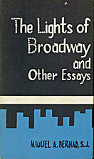 The Lights of Broadway and Other Essays by…