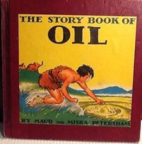 The Story Book of Oil by Maud Petersham