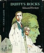 Duffy's Rocks by Edward Fenton