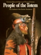 People of the Totem: The Indians of the…