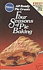 Four Seasons of Pie Baking