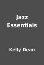 Jazz Essentials by Kelly Dean