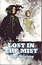 Lost In The Mist by W. C. Keesey