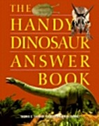 Handy Dinosaur Answer Book by Thomas E.…