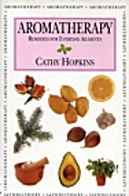 Aromatherapy (Health) by Cathy Hopkins