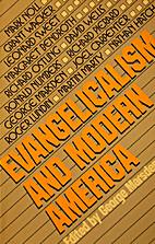 Evangelicalism and Modern America by George…