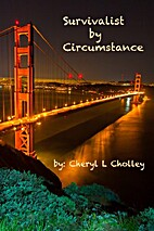 Survivalist by Circumstance - Volume One by…