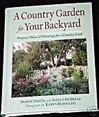 A Country Garden for Your Backyard:…