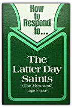 How to Respond to ... the Latter Day Saints…