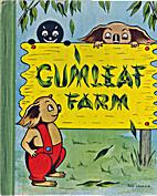 GUMLEAF FARM by Ailsa Beaney Fay Crozier