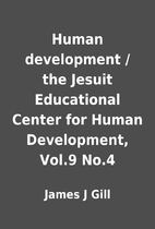 Human development / the Jesuit Educational…