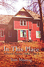 In This Place: Selected Poems 1982-2013 by…