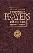 Prayers That Avail Much: Three Bestselling…