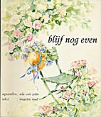 Blijf nog even by Ada van Zelm