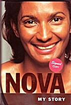 Nova: My Story: The Autobiography of Nova…
