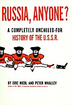 Russia, Anyone? by Eric Nicole and Peter…