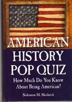 American History Pop Quiz by Solomon M.…