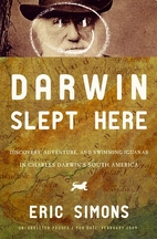 Darwin Slept Here: Discovery, Adventure, and…