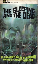 The Sleeping and The Dead by August Derleth